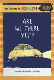 Cover of: Are We There Yet? (I'm Going to Read! Level 3) by Harriet Ziefert