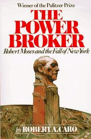 Cover of: The Power Broker by Robert A. Caro