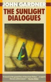 Cover of: The sunlight dialogues by Gardner, John