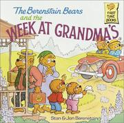 Cover of: The Berenstain bears and the week at grandma&#39;s by Stan Berenstain