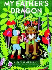 Cover of: My father&#39;s dragon by Ruth Stiles Gannett