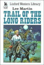 Cover of: Trail of the Long Riders by Lee Martin