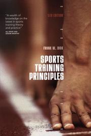 Cover of: Sports Training Principles by Dick, Frank W.