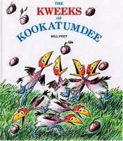 Cover of: The Kweeks of Kookatumdee by Bill Peet
