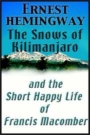 Cover of: The Snows of Kilimanjaro & The Short Happy Life of Francis Macomber by Ernest Hemingway