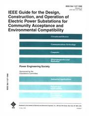 Cover of: 1127-1998 IEEE Guide for the Design, Construction and Operation of Electric Power Substations for Community Acceptance and Environmental (IEEE 1127-1998) by IEEE