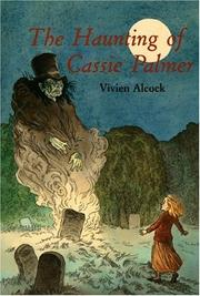 Cover of: The haunting of Cassie Palmer by Vivien Alcock