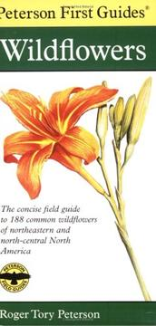Cover of: Peterson First Guide to Wildflowers of Northeastern and North-central North America by Roger Tory Peterson
