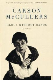 Cover of: Clock without hands by Carson McCullers