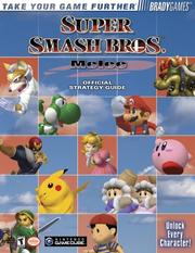 Cover of: Super Smash Bros. Melee Official Strategy Guide by BradyGames