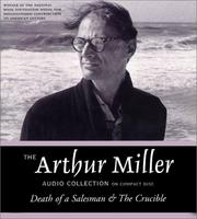 Cover of: The Arthur Miller Audio Collection by Miller, Arthur