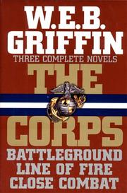 Cover of: The corps by William E. Butterworth (W.E.B.) Griffin