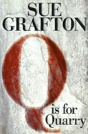 Cover of: Q is for quarry by Sue Grafton