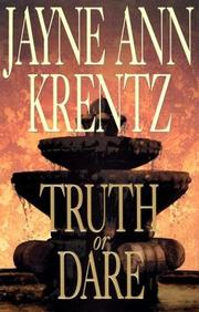 Cover of: Truth or Dare by Jayne Ann Krentz