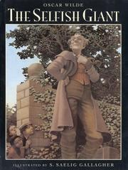 Cover of: The selfish giant by Oscar Wilde
