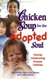 Cover of: Chicken Soup for the Adopted Soul by Mark Victor Hansen