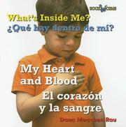 Cover of: What's Inside Me? My Heart and Blood/ Que Hay Dentro De Mi?/ El Corazon Y La Sangre by Dana Meachen Rau