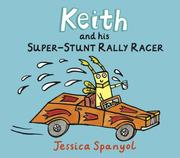Cover of: Keith and his super-stunt rally racer by Jessica Spanyol