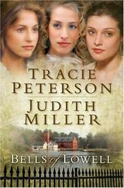 Cover of: Bells of Lowell, 3-in-1 by Tracie Peterson
