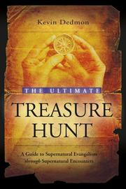 Cover of: The Ultimate Treasure Hunt by Kevin Dedmon
