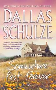 Cover of: Somewhere Past Forever by Dallas Schulze