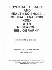 Cover of: Physical Therapy & Health Sciences by Richard G. Lydecki
