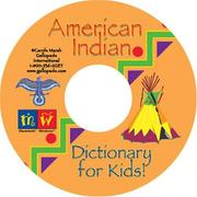 Cover of: American Indian Dictionary for Kids! (Carole Marsh CD-Rom Titles) by Carole Marsh
