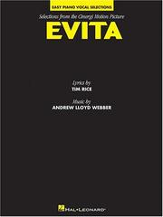 Cover of: Evita - Easy Piano Vocal Selections from the Cinergi by Andrew Lloyd Webber