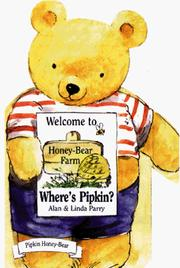Cover of: Where's Pipkin (The Honey-Bear Farm Series) by Linda Parry
