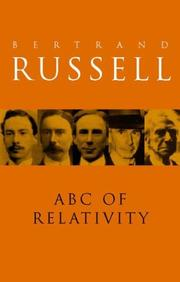 Cover of: The ABC of relativity by Bertrand Russell