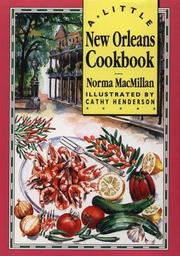 Cover of: A Little New Orleans Cookbook by Norma MacMillan