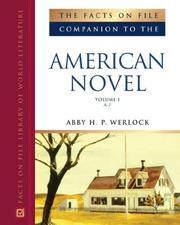 Cover of: Facts on File Companion to the American Novel (Companion to Literature) 3-Volume Set by Abby H. P. Werlock