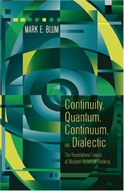 Cover of: Continuity, quantum, continuum, and dialectic by Mark E. Blum