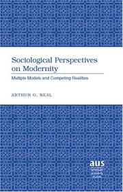 Cover of: Sociological Perspectives on Modernity by Arthur G. Neal