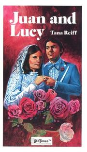 Cover of: Juan and Lucy by Tana Reiff