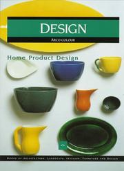 Cover of: Home Product Design (Design : Books of Architecture, Landscape, Interior, Furniture and Design) by Francisco Asensio Cerver
