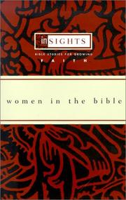 Women in the Bible: Bible Studies for Growing Faith (Insights (Cleveland, Ohio).) Barbara J. Essex