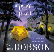 Cover of: Heart to Heart 2002 Calendar (Page-Per-Day Calendars) by James C. Dobson