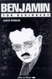 Cover of: Benjamin for Beginners (A Writers &amp; Readers Beginners Documentary Comic Book) by Lloyd Spencer