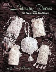 Crochet Delicate Purses for Proms and Weddings Nan Mensinga