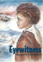 Cover of: Eyewitness by Margaret Thompson, Margaret Thompson