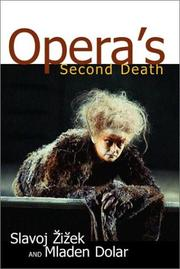 Cover of: Opera&#39;s Second Death by Slavoj Zizek