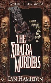 Cover of: The Xibalba Murders by Lyn Hamilton