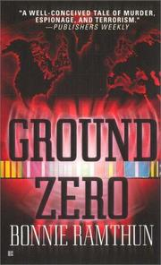 Cover of: Ground zero by Bonnie Ramthun