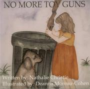 Cover of: No More Toy Guns by Nathalie Christie