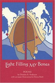 Cover of: Light Filling My Bones by Dorothy B. Anderson