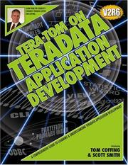 Tera-Tom on Teradata Application Development W. Coffing