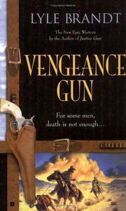 Cover of: Vengeance gun by Lyle Brandt