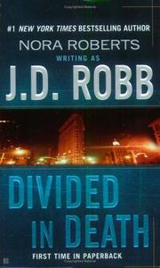 Cover of: Divided in Death (In Death) by J. D. Robb