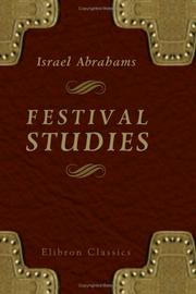 Cover of: Festival Studies by Israel Abrahams